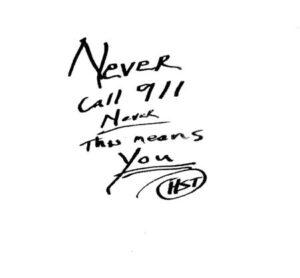 Never Call 911